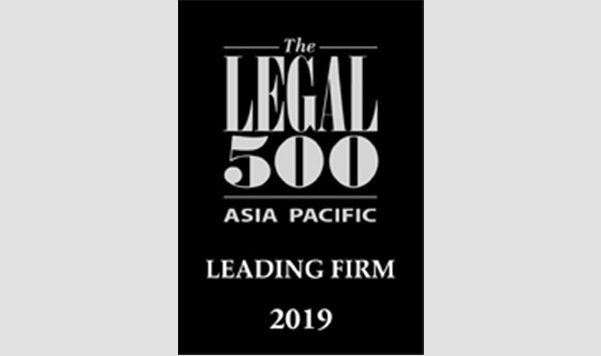 Leagal 500 Asia Pacific Leading Firm 2019